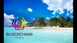 بلاک چین (blockchain) و تاثیراتی عمیق بر صنعت هتل داری امروز