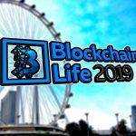 Blockchain Life 2019 یک گردهمایی جهانی در حوزه بلاک چین و رمز ارز