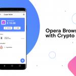 رونمایی Opera از مرورگر جدید وب ۳ و دارای کیف پول رمز ارز